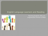 Informational Powerpoint on Teaching Students Who are Engl