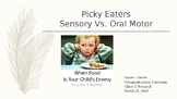 Informational Presentation PICKY EATERS