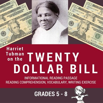 Informational Reading Passage - Harriet Tubman on the Twenty Dollar Bill