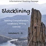 Informational Reading Passage - Slacklining