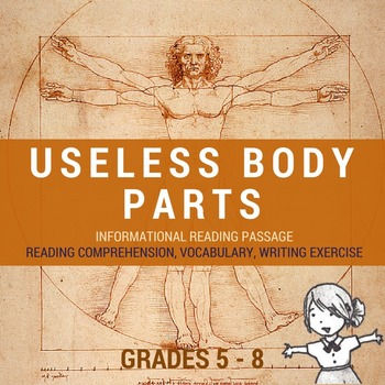 Informational Reading Passage - Useless Body Parts