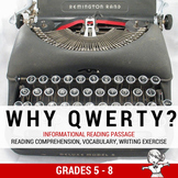 Informational Reading Passage - Why the QWERTY keyboard?