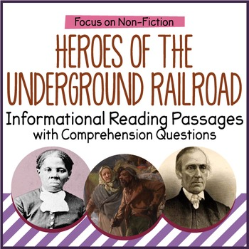 Underground Railroad Reading Comprehension Passages