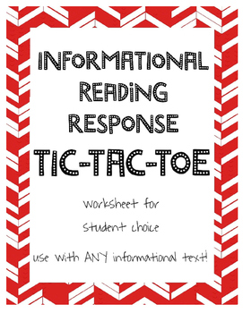 Informational Reading Tic-Tac-Toe Reading Response