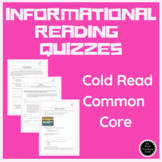 Reading: Informational, Common Core, Standards Based, Cold Read Quizzes Grade 5