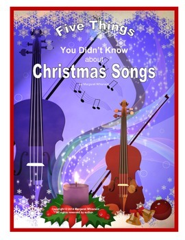Chistmas Informational Text  5 Things You Didn't Know about Christmas Songs