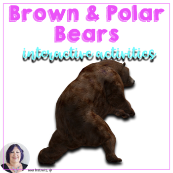 Informational Text About Bears Interactive and Adapted for Special Education