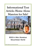 Informational Text Article: Home Alone Mansion for Sale!