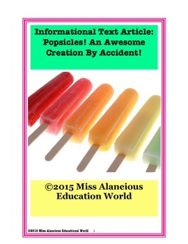 Informational Text Article: Popsicle? An Awesome Creation