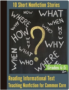Informational Text Bundle (10) - Nonfiction Common Core - Grades 4-5