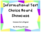 Informational Text Choice Board Showcase - Common Core Aligned