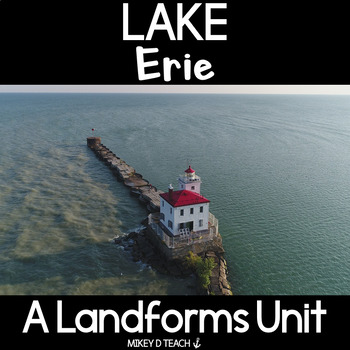 Lake Erie - Informational Text Close Reading Activities