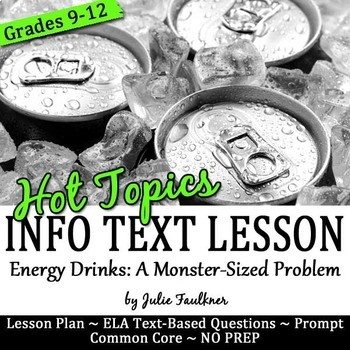 Nonfiction Close Reading Lesson on Hot Topics: Dangers of Energy Drinks
