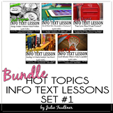 Nonfiction Close Reading Lesson on Hot Topics: BUNDLE of Five Lesson, Set 1