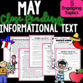 Informational Text Close Reading May-Comprehension, Author's Purpose, and More!
