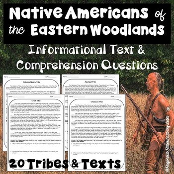 Native Americans of the Eastern Woodlands-Informational Text & Comp Questions