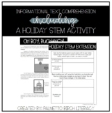 Informational Text Comprehension + Holiday STEM Extension
