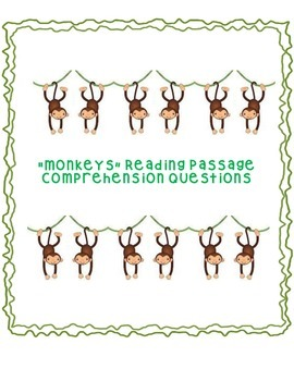 Informational Text Comprehension Questions: Monkeys!