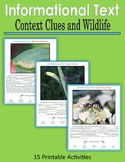 Informational Text - Context Clues and Wildlife (Print and