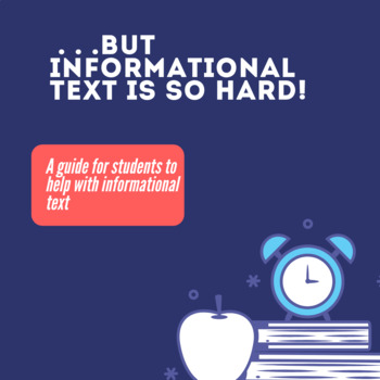 Informational Text Doesn't Have To Be That Hard!--Common Core