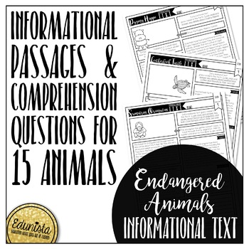 Informational Text: Endangered Animals   Reading Comprehension Passages/Question