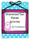 Informational Text Feature Activities