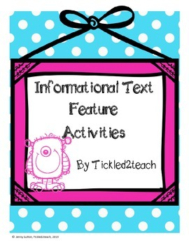 Informational Text Feature Activities