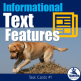 Informational Text Feature Task Cards 1 (Nonfiction)