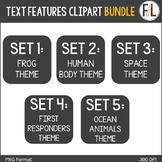 Text Features Clip Art {BUNDLE}
