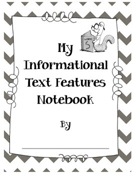 Informational Text Features Notebook