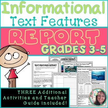 Informational Text Features Report for Nonfiction Reading
