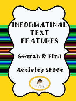 Informational Text Features Search and Find Graphic Organizer