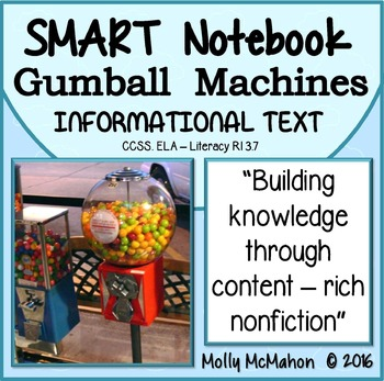 Informational Text Gumball Machines SMART Notebook