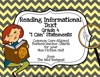 """Informational Text """"I Can"""" Statement Posters {Grade 4 CCSS Aligned}"""