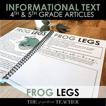 Informational Text Journal: FROG LEGS