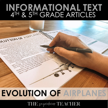 Informational Text Journal: THE EVOLUTION OF AIRPLANES