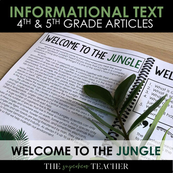 Informational Text Journal: WELCOME TO THE JUNGLE