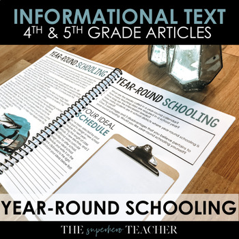 Informational Text Journal: YEAR-ROUND SCHOOLING