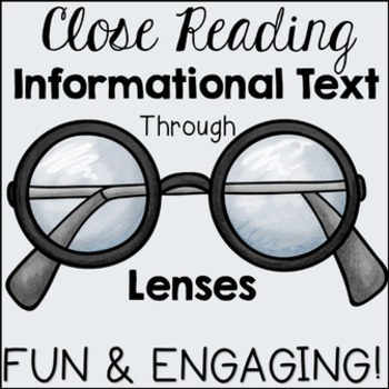 Informational Text Lenses: Close Reading Through Informational Text Lenses