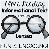 Informational Text Lenses: Close Reading Through Informati