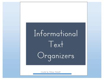 Informational Text Organizers