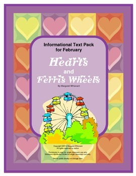 Informational Text for February:  Hearts and Ferris Wheels