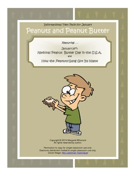 Informational Text for January:  Peanuts and Peanut Butter