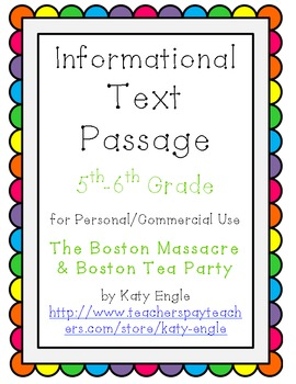 Informational Text Passage, Commercial Use- Boston Massacre, Tea Party - 5th-6th