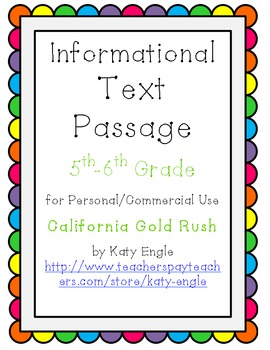 Informational Text Passage for Commercial Use - CA Gold Rush - 5th-6th Grade