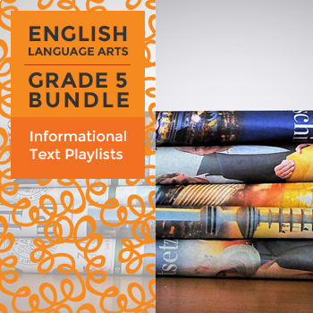 Informational Text Playlists - Complete Grade 5 Bundle