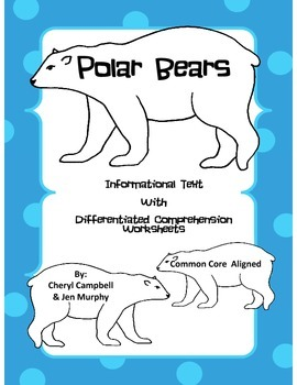 Informational Text: Polar Bears {Common Core Aligned}