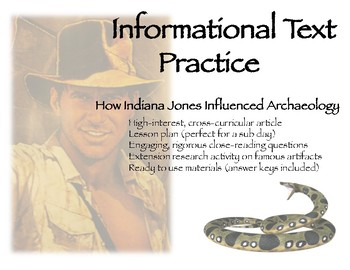 Informational Text Practice: Indiana Jones and Archaeology