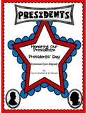 Informational Text: Presidents' Day {Common Core Aligned}