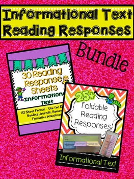 Informational Text Reading Responses BUNDLE!